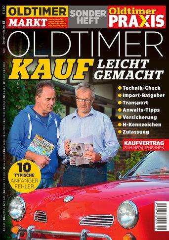 Sonderheft 58: Oldtimer-Kauf leicht gemacht Erscheinungsjahr: 2016