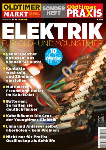 Sonderheft 64: Elektrik für Old- und Youngtimer