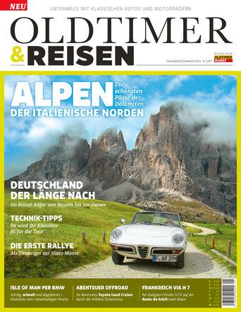 Oldtimer & Reisen 1/2015 Frühjahr/Sommer