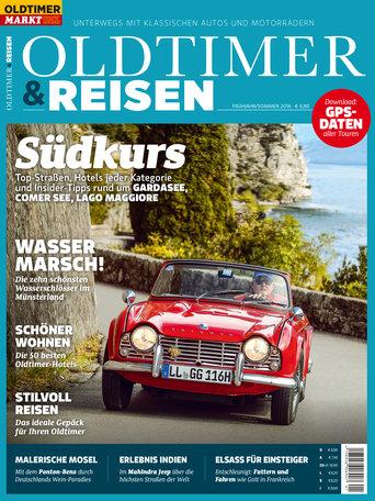 Oldtimer & Reisen 1/2016 Frühjahr/Sommer