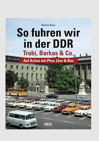 Buch: So fuhren wir in der DDR