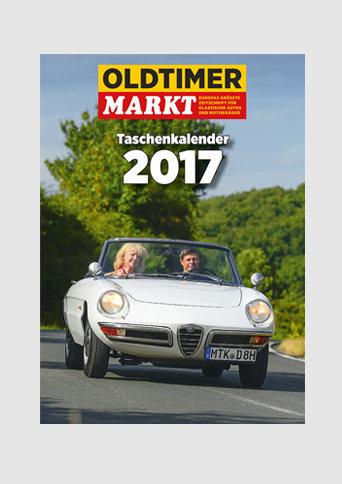 Oldtimer Markt Taschenkalender 2017